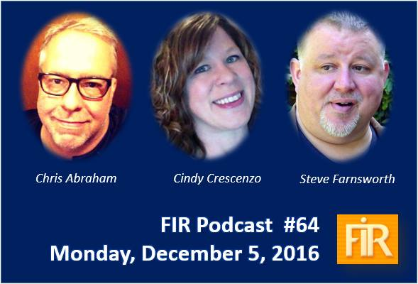 Chris Abraham joins Cindy Crescenzo and Steve Farnsworth on FIR with Shel Holtz