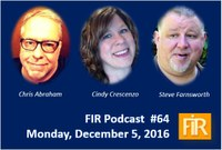 Chris Abraham joins Cindy Crescenzo and Steve Farnsworth on FIR with Shel Holtz