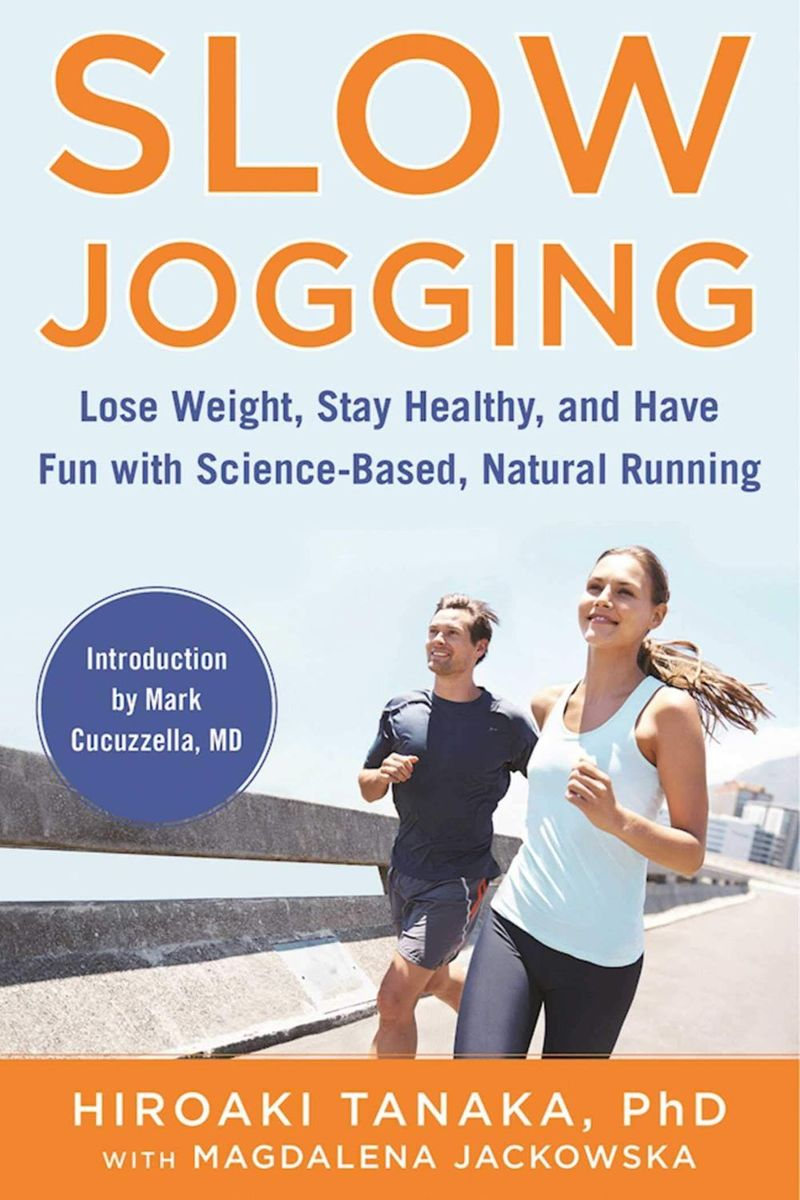 Here are my favorite quotes from Slow Jogging: Lose Weight, Stay Healthy, and Have Fun with Science-Based, Natural Running by Hiroaki Tanaka