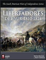 Libertadores del Sur South American Wars of Independence Wargame by Keith Hafner and Matt Shirley