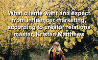 What clients want and expect from influencer marketing
