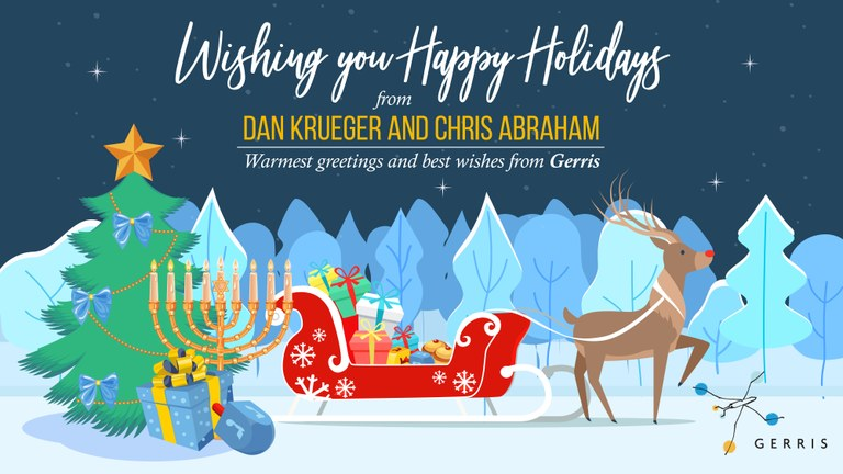 Season Greetings, Merry Christmas, and Happy Hannukah from Gerris