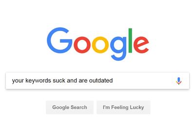 your keywords suck