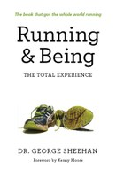 Running & Being: The Total Experience by George Sheehan